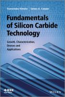 Fundamentals of silicon carbide technology [electronic resource] : growth, characterization, devices and applications
