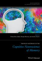 The Wiley handbook on the cognitive neuroscience of memory [electronic resource]
