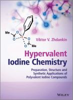 Hypervalent iodine chemistry [electronic resource] : preparation, structure, and synthetic applications of polyvalent iodine compounds