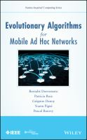 Evolutionary algorithms for mobile ad hoc networks [electronic resource]