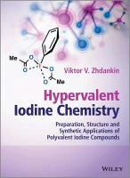 Hypervalent iodine chemistry : preparation, structure and synthetic applications of polyvalent iodine compounds