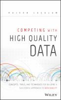 Competing with data quality [electronic resource] : relevance and importance in industry