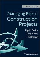 Managing risk in construction projects [electronic resource]