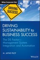Driving sustainability to business success [electronic resource] : management system integration and automation--the DS factor