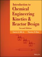 An introduction to chemical engineering kinetics & reactor design [electronic resource]