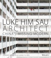 Luke Him Sau, architect : China's missing modern