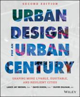 Urban design for an urban century : shaping more livable, equitable, and resilient cities
