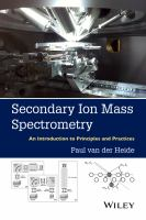 Secondary ion mass spectrometry [electronic resource] : an introduction to principles and practices