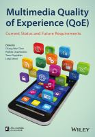 Multimedia quality of experience (QoE) [electronic resource] : current status and future requirements