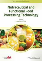 Nutraceutical and functional food processing technology [electronic resource]