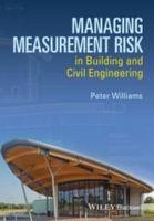 Managing measurement risk in building and civil engineering