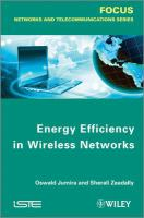 Energy efficiency in wireless networks [electronic resource]