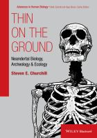 Thin on the ground [electronic resource] : Neandertal biology, archeology and ecology