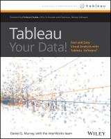 Tableau your data! : fast and easy visual analysis with Tableau Software