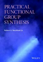 Practical functional group synthesis [electronic resource]
