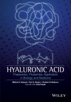 Hyaluronic acid [electronic resource] : preparation, properties, application in biology and medicine