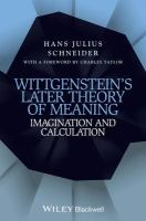 Wittgenstein's later theory of meaning : imagination and calculation