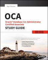 OCA Oracle Database 12c administrator certified associate study guide