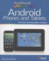 Teach yourself visually android phones and tablets : [the fast and easy way to learn]