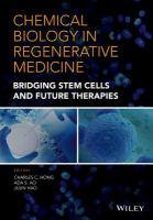 Chemical biology in regenerative medicine : bridging stem cells and future therapies