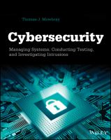 Cybersecurity : managing systems, conducting testing, and investigating intrusions