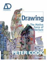 Drawing : the motive force of architecture