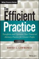 The efficient practice : transform and optimize your financial advisory practice for greater profits