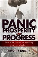 Panic, prosperity, and progress : five centuries of history and the markets