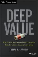 Deep value [electronic resource] : why activists investors and other contrarians battle for control of losing corporations