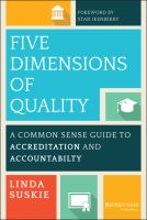 Five dimensions of quality : a common sense guide to accreditation and accountability