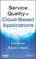 Service quality of cloud-based applications [electronic resource]