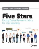 Five stars : putting online reviews to work for your business