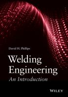 Welding engineering [electronic resource] : an introduction