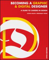 Becoming a graphic & digital designer : a guide to careers in design