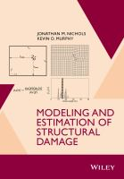 Modeling and estimation of structural damage [electronic resource]