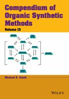 Compendium of organic synthetic methods. Volume 13 [electronic resource]
