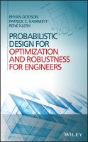 Probabilistic design for optimization and robustness for engineers [electronic resource]
