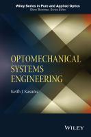Optomechanical systems engineering [electronic resource]