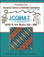 Proceedings of the International Conference on Martensitic Transformations, June 29-July 05, 2008 [electronic resource] : ICOMAT : Santa Fe, New Mexico, USA, 2008