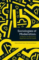 Sociologies of moderation : problems of democracy, expertise and the media