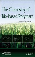 Chemistry of bio-based polymers [electronic resource]