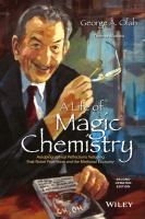 A life of magic chemistry [electronic resource] : autobiographical reflections including post-Nobel Prize years and the methanol economy