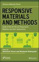 Responsive materials and methods : state-of-the-art stimuli-responsive materials and their applications