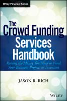 The crowdsource funding services handbook [electronic resource] : raising the money you need to finance your business plan