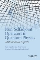 Non-selfadjoint operators in quantum physics [electronic resource] : mathematical aspects
