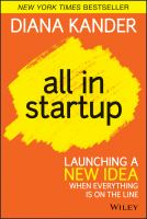 All in startup : launching a new idea when everything is on the line