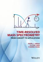 Time-resolved mass spectrometry [electronic resource]