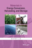 Materials in energy conversion, harvesting, and storage [electronic resource]