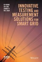 Innovative testing and measurement solutions for smart grid [electronic resource]