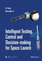 Intelligent testing, control and decision-making for space launch [electronic resource]